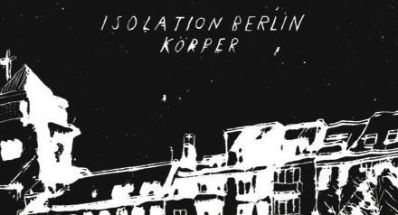 Isolation Berlin: Körper